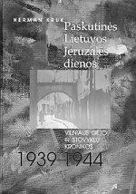 Paskutinės Lietuvos Jeruzalės dienos